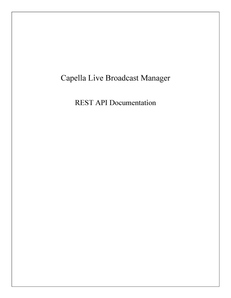 REST API Broadcast Manager